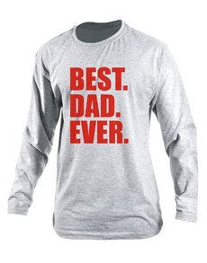 Personalised Best Dad Ever Longsleeve T Shirt